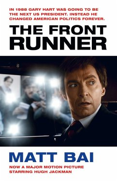 The Front Runner (All the Truth Is Out Movie Tie-in) - Bai, Matt