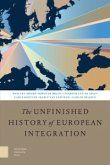 The Unfinished History of European Integration (eBook, PDF)