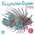 Faszination Ozean - Ausmalen und Staunen (Mängelexemplar)