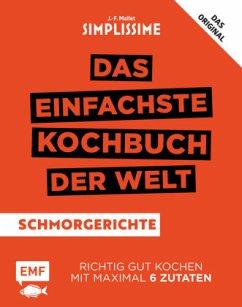Simplissime - Das einfachste Kochbuch der Welt: Schmorgerichte (Mängelexemplar) - Mallet, Jean-François