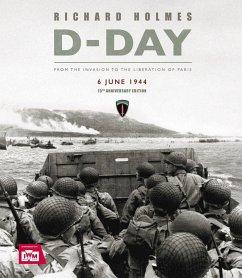 D-Day 75th Anniversary Edition - Holmes, Richard