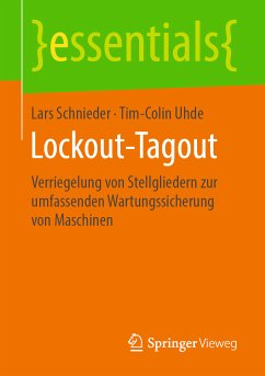 Lockout-Tagout (eBook, PDF) - Schnieder, Lars; Uhde, Tim-Colin