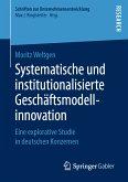 Systematische und institutionalisierte Geschäftsmodellinnovation (eBook, PDF)
