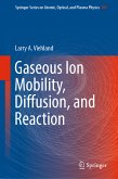Gaseous Ion Mobility, Diffusion, and Reaction (eBook, PDF)
