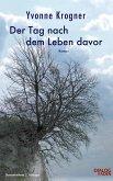 Der Tag nach dem Leben davor (eBook, ePUB)