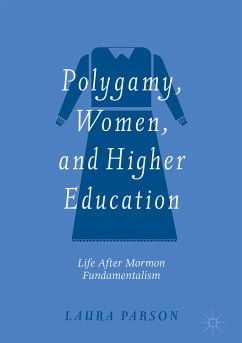 Polygamy, Women, and Higher Education (eBook, PDF) - Parson, Laura