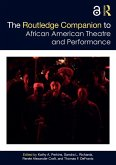 The Routledge Companion to African American Theatre and Performance (eBook, PDF)