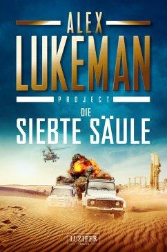 DIE SIEBTE SÄULE (Project 3) (eBook, ePUB) - Lukeman, Alex