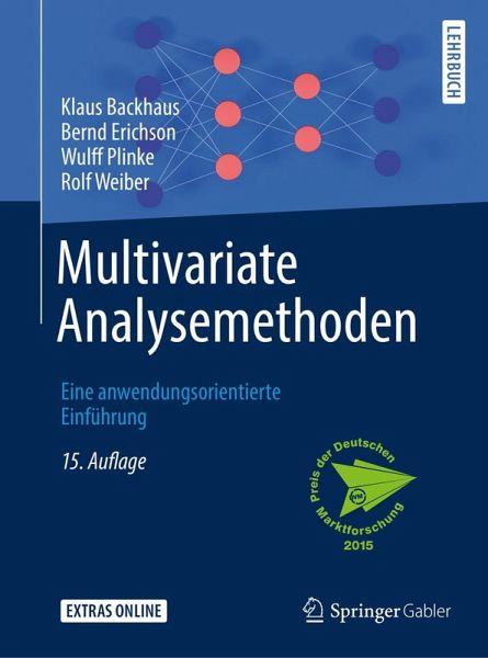 Multivariate Analysemethoden (eBook, PDF) - Backhaus, Klaus; Erichson, Bernd; Plinke, Wulff; Weiber, Rolf