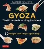 Gyoza: The Ultimate Dumpling Cookbook (eBook, ePUB)