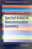 Spectral Action in Noncommutative Geometry (eBook, PDF)