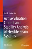 Active Vibration Control and Stability Analysis of Flexible Beam Systems (eBook, PDF)