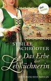 Das Erbe der Lebküchnerin: Die Lebkuchen-Saga - Zweiter Roman (eBook, ePUB)