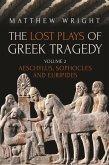 The Lost Plays of Greek Tragedy (Volume 2) (eBook, PDF)