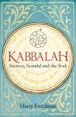 Kabbalah: Secrecy, Scandal and the Soul (eBook, ePUB)