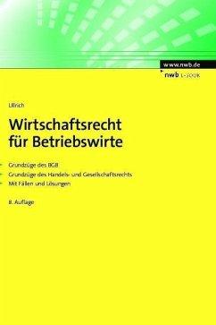 Wirtschaftsrecht für Betriebswirte (eBook, PDF) - Ullrich, Norbert