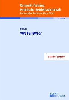 Kompakt-Training VWL für BWLer (eBook, PDF) - Hubert, Frank