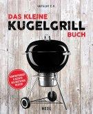 Das kleine Kugelgrill-Buch (eBook, ePUB)