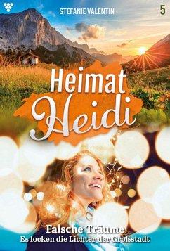 Heimat-Heidi 5 ? Heimatroman (eBook, ePUB)