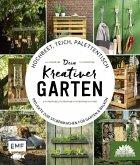 Hochbeet, Teich, Palettentisch - Dein kreativer Garten (Mängelexemplar)