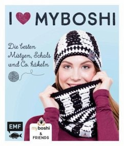 I love myboshi - Die besten Mützen, Schals und Co. häkeln (Mängelexemplar) - Jaenisch, Thomas