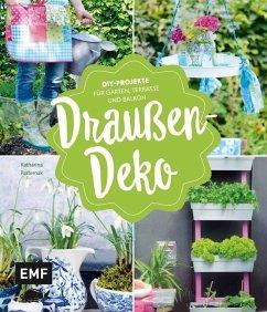 Draußen-Deko (Mängelexemplar) - Pasternak, Katharina