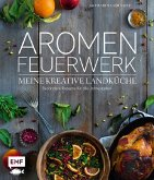 Aromenfeuerwerk - Meine kreative Landküche (Mängelexemplar)