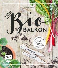 Mein Biobalkon (Mängelexemplar) - Buchczik, Nadja
