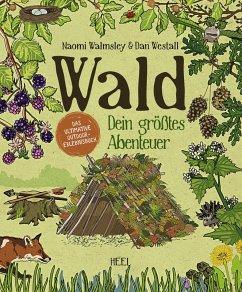 Wald (eBook, ePUB) - Westall, Dan; Walmsley, Naomi