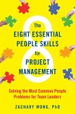 The Eight Essential People Skills for Project Management (eBook, ePUB)