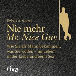 Nie mehr Mr. Nice Guy (MP3-Download) - Glover, Robert A.