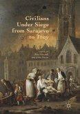 Civilians Under Siege from Sarajevo to Troy