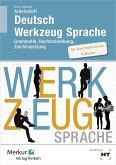 Deutsch Werkzeug Sprache. Arbeitsheft