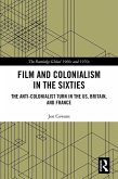 Film and Colonialism in the Sixties (eBook, ePUB)