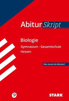 STARK AbiturSkript - Biologie - Hessen - Apel, Jürgen; Meinhard, Brigitte; Schillinger, Christian