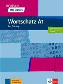 Deutsch intensiv Wortschatz A1. Das Training. Buch + online