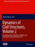 Dynamics of Civil Structures, Volume 2