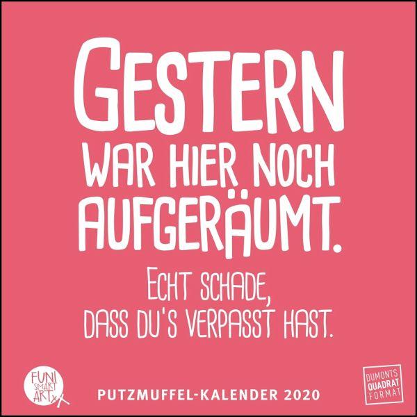 Putzmuffel Kalender 2020 Witzige Sprüche Von Funi Smart Art Quadrat Format 12 Monatsblätter Mit Typografisch Gestalteten Sprüchen