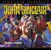Zirkus Luzifer / John Sinclair Classics Bd.37 (1 Audio-CD)