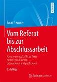 Vom Referat bis zur Abschlussarbeit (eBook, PDF)