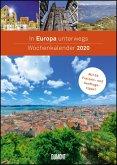 In Europa unterwegs Wochenkalender 2020 - Wandkalender