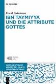 Ibn Taymiyya und die Attribute Gottes