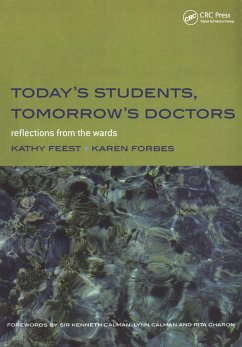 Today's Students, Tomorrow's Doctors (eBook, ePUB) - Forbes, Karen; Feest, Kathy