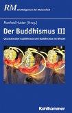 Der Buddhismus III (eBook, ePUB)