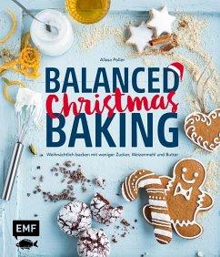 Balanced Christmas Baking (Mängelexemplar) - Poller, Alissa