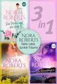 Nora Roberts - Helle Liebe, dunkle Träume (3in1) (eBook, ePUB)