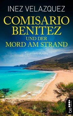 Comisario Benitez und der Mord am Strand (eBook, ePUB) - Velazquez, Inez