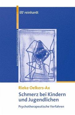 Schmerz bei Kindern und Jugendlichen (eBook, PDF) - Oelkers-Ax, Rieke