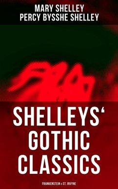 Shelleys´ Gothic Classics: Frankenstein & St. Irvyne (eBook, ePUB)