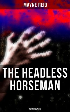 The Headless Horseman (Horror Classic) (eBook, ePUB)